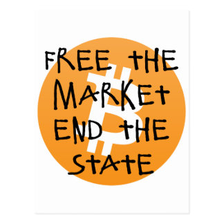 Bitcoin - Free the Market End the State Postcard