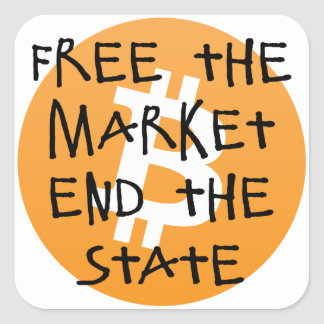 Bitcoin - Free the Market End the State Square Sticker
