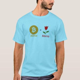 Bitcoin Mania = Tulip Bulb Mania T-Shirt