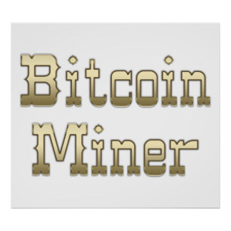 Bitcoin Miner Poster