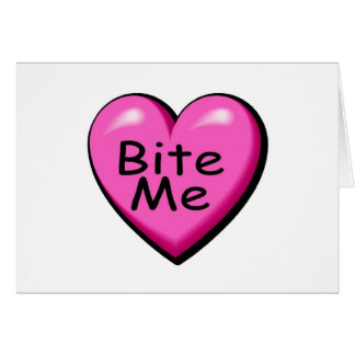 Bite Me Candy Heart Card