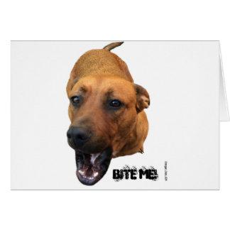 Bite me! card
