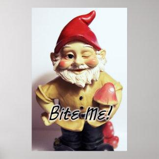 Bite Me Gnome Poster