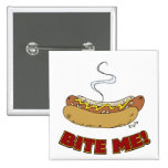 Bite Me - Hot Dog Pinback Buttons