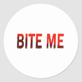 Bite Me Round Sticker