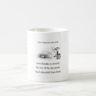 Bitter Employee Haiku #99 Coffee Mug