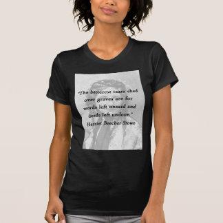 Bitterest of Tears - Harriet Beecher Stowe T-Shirt