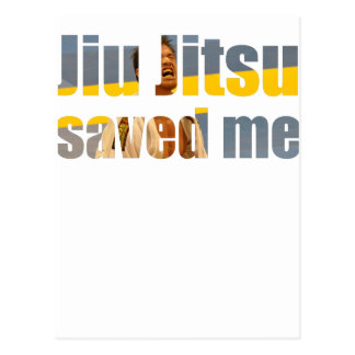 BJJ Saved Me Postcard