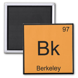 Bk - Berkeley Chemistry Element Symbol California Square Magnet