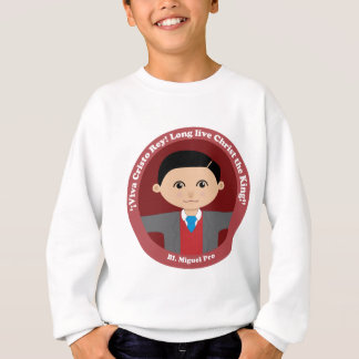 Bl. Miguel Pro Sweatshirt
