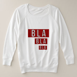 Bla Bla Bla Red Plus Size Sweatshirt