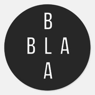 Bla Bla Cross Classic Round Sticker