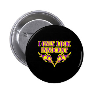 Black 2 Only Look Innocent 2 Inch Round Button