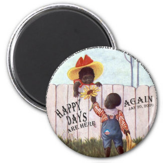 Black Americana Obama Happy Days are Here Again Magnet