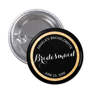 Black and Gold Glitter Bridesmaid Bachelorette 1 Inch Round Button