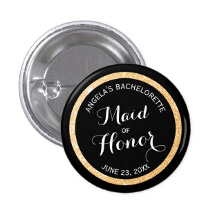 Black and Gold Glitter Maid of Honor Bachelorette 1 Inch Round Button