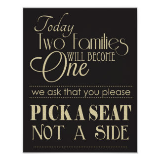 Black and Gold Pick a Seat Not a Side Wedding Sign