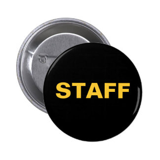 Black and Gold STAFF ID Badge Special Event Shows 2 Inch Round Button