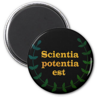 Black and Golden Latin Quote, knowledge, Scientia 2 Inch Round Magnet