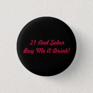 Black and pink 21 Drink Button