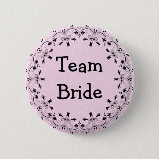 Black and Pink Fancy Team Bride Button