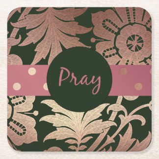 Black and Rose Gold  Floral PRAY Square Paper Coaster