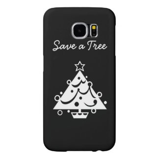 Black and White Christmas Save The Tree Samsung Galaxy S6 Cases