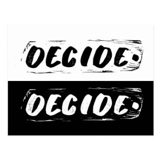 "Black and white ""Decide"" art card"