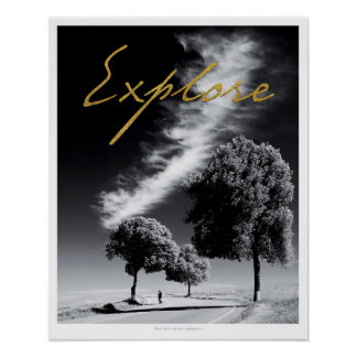 "Black and white ""Explore"" Poster"