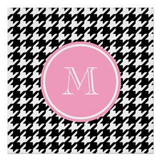 Black and White Houndstooth Pink Monogram Perfect Poster