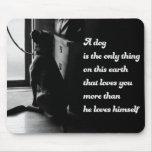 Black and White Inspirational Dog Photo Mousepads