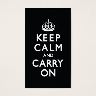 Black and White Keep Calm and Carry On Business Card