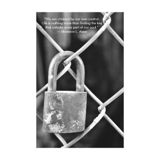 Black and White Lock on Fence Inspirational Quote Canvas Print