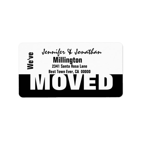 Black and White Modern Simple We've Moved Label