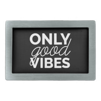 Black and White Only Good Vibes Rectangular Belt Buckle