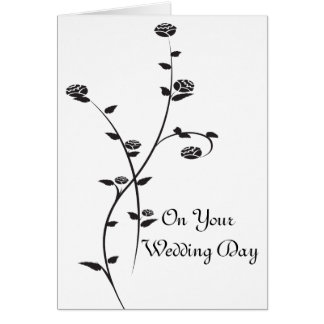 Black and White Roses Wedding Day Card