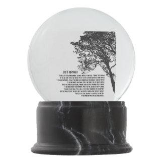 Black and White Tree Do It Anyway Snow Globe