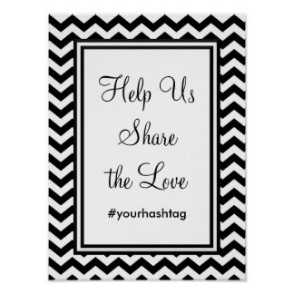 Black and White Wedding Hashtag Sign Poster