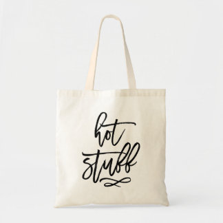 Black Brush Typography Hot Stuff Tote Bag