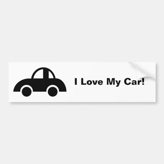 Black Car, I Love My Car! Bumper Sticker