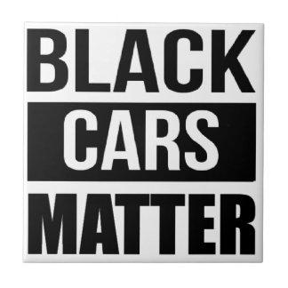 Black Cars Matter - Funny Garage Car Comedy Humor Tile