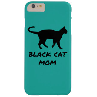 Black Cat Mom Barely There iPhone 6 Plus Case