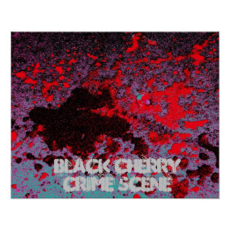 Black Cherry Crime Scene Poster