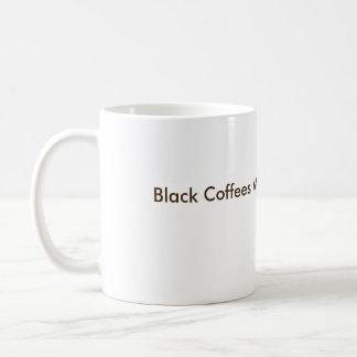 Black Coffees Matter Coffee Mug