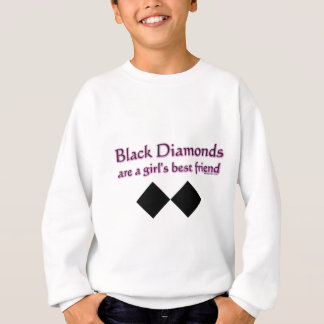 Black diamonds are a girls best friend sweatshirt