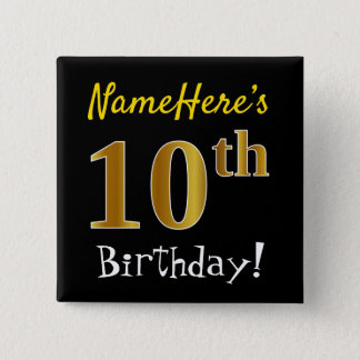 Black, Faux Gold 10th Birthday, With Custom Name 2 Inch Square Button