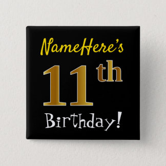 Black, Faux Gold 11th Birthday, With Custom Name 2 Inch Square Button