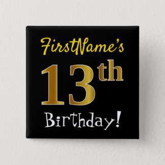 Black, Faux Gold 13th Birthday, With Custom Name 2 Inch Square Button