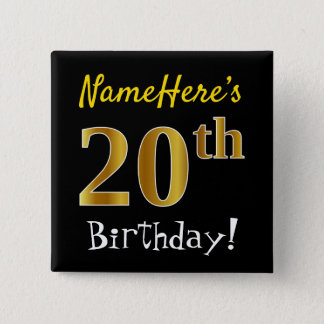 Black, Faux Gold 20th Birthday, With Custom Name 2 Inch Square Button