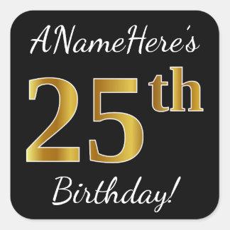 Black, Faux Gold 25th Birthday + Custom Name Square Sticker